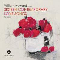 William Howard: Sixteen Contemporary Love Songs