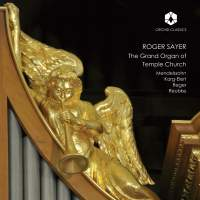 Roger Sayer: The Grand Organ of Temple Church