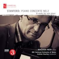 Stanford: Piano Concerto No. 2