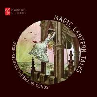 Cheryl Frances-Hoad: Magic Lantern Tales