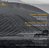 Ireland: Piano Concerto & Cello Sonata, Casella: Triple Concerto