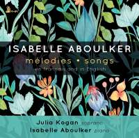Isabelle Aboulker: Melodies - Songs: en Francais and in English