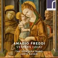 Amadio Freddi: Vespers (1616)