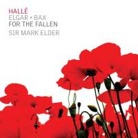 For the fallen: Elgar & Bax