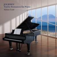 Lord, A: Journey - Twelve Romances for Piano