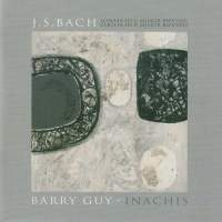 J.S. Bach & Barry Guy: Works for Violin