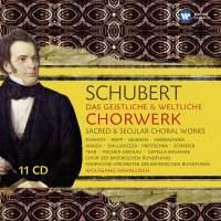 Schubert: Das geistliche & weltliche Chorwerk