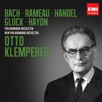 Otto Klemperer: Bach, Rameau, Handel, Gluck & Haydn