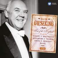 Walter Gieseking: Poet of the Keyboard