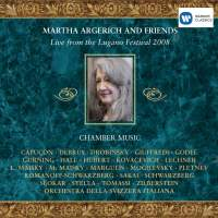 Martha Argerich & Friends: Live from the Lugano Festival 2008