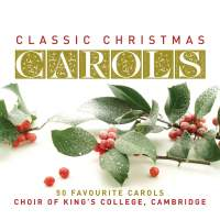 Classic Christmas Carols - 50 Favourite Carols