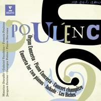 Poulenc: Organ Concerto, Concert champêtre, Les Biches and other works
