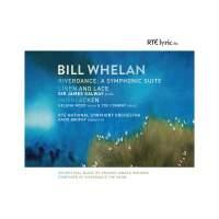 Bill Whelan: Orchestral Works
