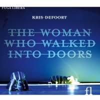 Defoort: The Woman Who Walked into Doors