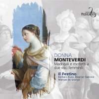 Monteverdi: Madrigali e motetti a due voci femminili