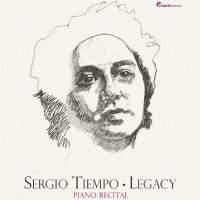 Sergio Tiempo: Legacy