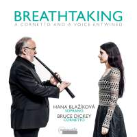 Breathtaking - A Cornetto And A Voice Entwined