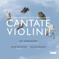 Cantate Violini - Florid Early Baroque Songs and Polyphony