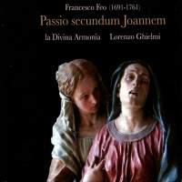 Feo: Passio secundum Joannem (St John's Passion)