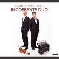 So Far & So Close: Incoerente Duo