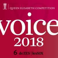 Queen Elisabeth Competition - Voice 2018 (playlist DeZES|LesSIX)