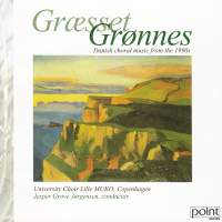 Danish Choral Music from the 1900s - Græsset Grønnes