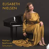 Elisabeth Nielsen plays Nielsen, Beethoven and Schumann