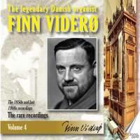 Finn Viderø: The Legendary Danish Organist, Vol. 4