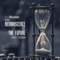 Reminiscence of the Future