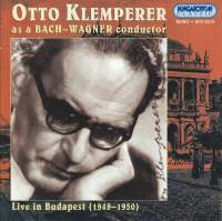 Otto Klemperer as a Bach-Wagner Conductor