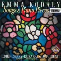 Emma Kodaly: Songs and Piano Pieces