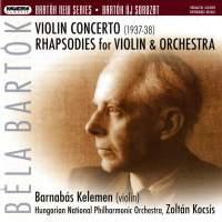 Bartók: Violin Concerto No. 2 & Rhapsodies for Violin & Orchestra