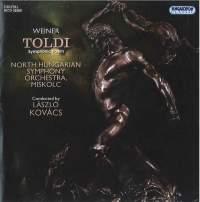 Weiner, Leó: Toldi - Symphonic Poem, Op. 43