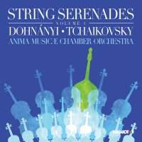String Serenades, Vol. 1: Dohnányi & Tchaikovsky