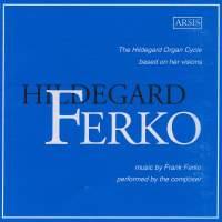 Ferko: The Hildegard Organ Cycle