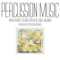 Percussion Music: Works by Varese, Colgrass, Cowell & Wuorinen