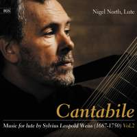 Cantabile: Music for Lute by S L Weiss, Vol. 2