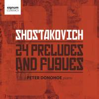 Shostakovich: Preludes & Fugues for piano (24), Op. 87 (complete)