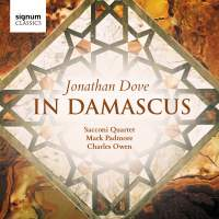 Jonathan Dove: In Damascus