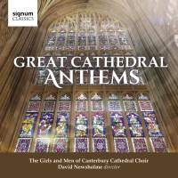 Great Cathedral Anthems - Canterbury Cathedral Choir