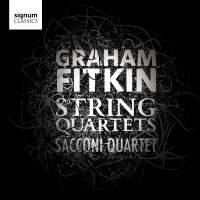 Graham Fitkin: String Quartets