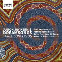 Aaron Jay Kernis: Dreamsongs