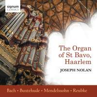 Joseph Nolan plays The Organ of St Bavo, Haarlem