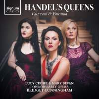 Handel's Queens: Cuzzoni and Faustina
