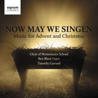 Now May We Singen: Music for Advent and Christmas