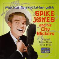 Musical Depreciation with Spike Jones (1942-1950)