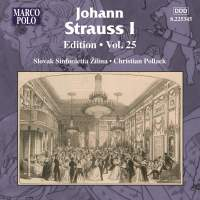 Johann Strauss I Edition, Volume 25
