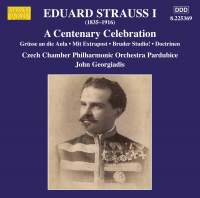 Eduard Strauss I: Centenary Celebration