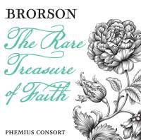 Hans Adolph Brorson: The Rare Treasure of Faith
