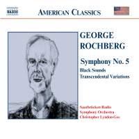 George Rochberg: Symphony No. 5